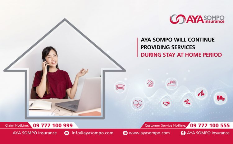 AYA SOMPO Insurance continues providing insurance services during Stay at Home period